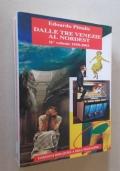 Dalle Tre Venezie al Nordest. Vol. II° 1950-2003