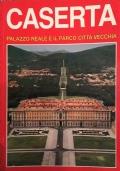 Caserta - Palazzo reale e il parco della città vecchia