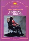TEORIA E PRATICA DEL TRAINING AUTOGENO