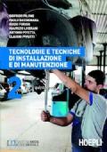 Tecnologie e tecniche di installazione e di manutenzione. Per il 5° anno