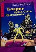 Kasper nella citt� splendente