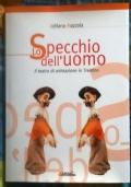 Lo specchio dell'uomo: Il teatro d'animazione in Trentino
