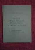 Guida delle strade di grande comunicazione Italia insulare. possedimenti e colonie