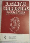 URGENTIS CHIRURGIAE COMMENTARIA - ORGANO DELLA SOCIETA' ITALIANA DI CHIRURGIA D'URGENZA VOL.8 N°4 - 1985