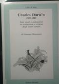 Charles Darwin 1809-1882. Idee studi e polemiche di Giuseppe Montalenti