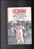Antistoria degli italiani da Romolo a Giovanni Paolo II