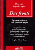 due fronti-la grande polemica sulla guerra di Spagna