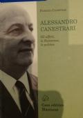 Alessandro Canestrari - Gli affetti, la Resistenza, la politica