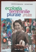 Ecologia femminile plurale. Donne venete per l'ambiente