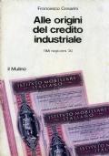ALLE ORIGINI DEL CREDITO INDUSTRIALE     L'IMI negli anni '30