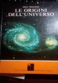 LE ORIGINI DELL' UNIVERSO