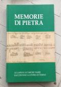 Memorie di pietra. Le lapidi e le targhe viarie raccontano la storia di Torino.