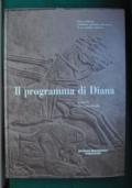Il programma di Diana. Storia ambiente tradizione venatoria, alla ricerca di un modello condiviso.