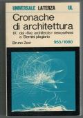 Cronache di architettura IX dai  five architects  newyorkesi a Bernini plagiario