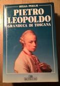 PIETRO LEOPOLDO GRANDUCA DI TOSCANA