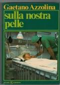 SULLA NOSTRA PELLE