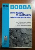Super manuale del collezionista di monete decimali italiane