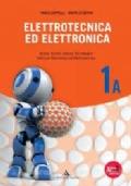 Elettrotecnica ed elettronica. Per gli Ist. tecnici industriali