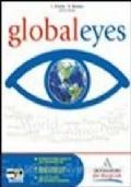 Global eyes. Con espansione online. Per le Scuole superiori