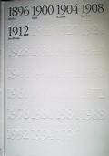 100 ANNI OLIMPICI 3 VOLUMI DAL 1896 AL 1956, vendibili anche singolarmente