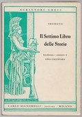 Il Settimo Libro delle Storie (Polinnia). Introduzione e commento di Gina Calzavara