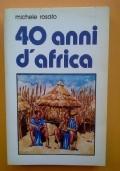 Quarant' anni d'Africa
