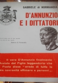 D'Annunzio e i dittatori