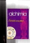 Alchimia - Gli instabili equilibri