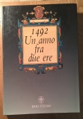 1492 UN ANNO FRA DUE ERE