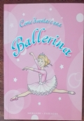 Come diventare una ballerina