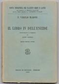 Il libro IV dell'Eneide. Introduzione e commento di Aldo Pasoli
