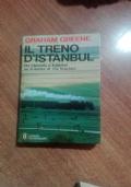 IL TRENO D'ISTANBUL    -DA OSTENDA A ISTANBUL UN DRAMMA DI VITE BRUCIATE-