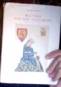 Walther Von Der Vogelweide. Poeta moderno
