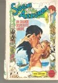 Amore torna a Sorrento (Romanzi Rosa n. 44 del 15 agosto 1967) ROMANZI ROSA – PINA GIANNINI