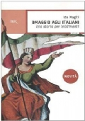 Omaggio agli italiani Una storia per tradimenti