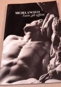 Michelangelo, l'arte, gli affetti