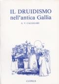 IL DRUIDISMO NELL'ANTICA GALLIA