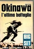Okinawa. L'ultima battaglia