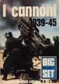 I cannoni. 1939-45