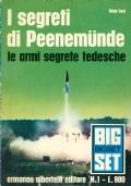 I segreti di Peenemunde. Le armi segrete tedesche