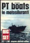 Pt Boats. Le motosiluranti