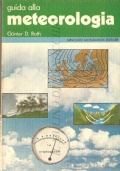 Guida alla meteorologia ( GUIDE � GUNTER D. ROTH)