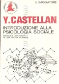 Introduzione alla psicologia sociale: metodi e contenuti di una nuova scienza (PSICOLOGIA SOCIALE – YVONNE CASTELLAN)