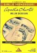 Alla deriva (I Classici del Giallo n. 1209) GIALLI � AGATHA CHRISTIE