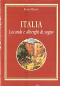Italia: locande e alberghi di sogno (GUIDE – ITALIA 1999 – RISTORANTI)