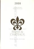 Relais & Chateaux: la collezione dei migliori ristoranti e hotel del mondo (2008) GUIDE – RELAIS 6 CHATEAUX