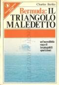 Bermuda: il triangolo maledetto (MISTERI – TRIANGOLO DELLE BERMUDE – CHARLES BERLITZ)