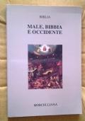 Male, BIBBIA E OCCIDENTE