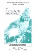 GLI OCEANI DELLA FANTASIA Atti delle giornate di studio dedicate alla vita ed alle opere di Emilio Salgari