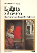 Delitto di Stato dal romanzo di Maria Bellonci (TELEVISIONE – SCENEGGIATO TELEVISIVO – GIANGRANCO DE BOSIO)